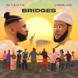 Da' T.R.U.T.H. & Limoblaze - Bridges