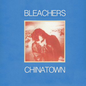 Bleachers - chinatown feat. Bruce Springsteen