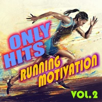 Only Hits Running Motivation, Vol. 2