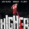 Higher feat JAY Z Single