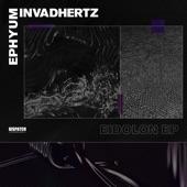 Ephyum, Invadhertz - Escapism