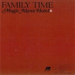 Family Time - Magic Abyss Hotel