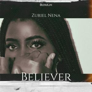Zuriel Nena - Believer