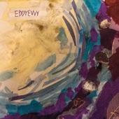 Eddyevvy - Not Too Fond