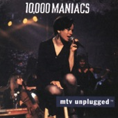 10,000 Maniacs - These Are Days [MTV Unplugged Version]