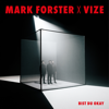 Mark Forster & VIZE - Bist du Okay Grafik