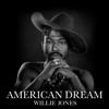 Willie Jones - American Dream artwork