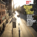 Uptown Jazz Tentet - Infant Eyes