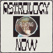 Astrology Now - Floating Eye