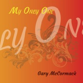 Gary McCormack - Queen of My Fantasies