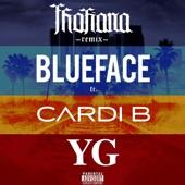 Blueface - Thotiana (feat. Cardi B, YG) [Remix] feat. Cardi B,YG