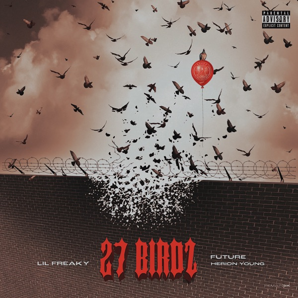27 Birdz (feat. Future & Herion Young) - Single