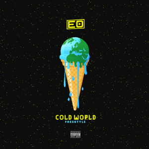 EO - Cold World (Freestyle)