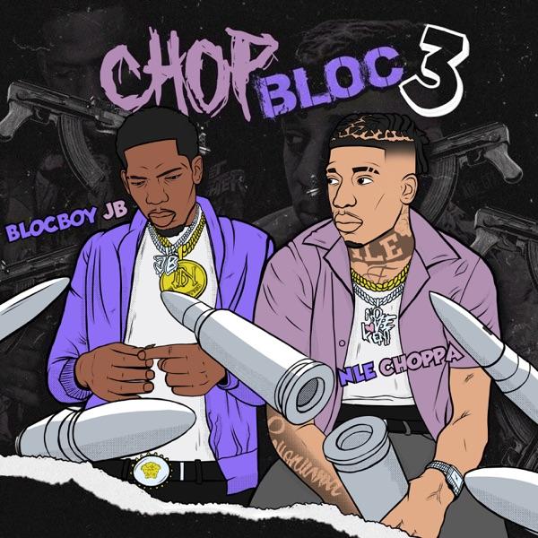 ChopBloc Pt. 3 (feat. NLE Choppa) - Single