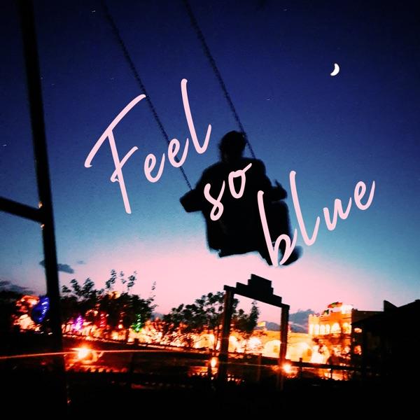 Feel So Blue (feat. Powfu, Jomie & Beowülf) - Single