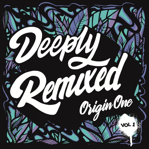 Deeply Remixed, Vol. 1 by Origin One