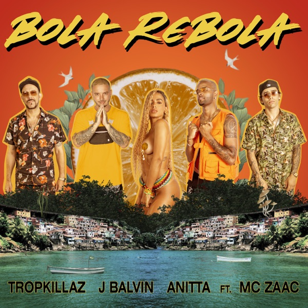 Bola Rebola (feat. Mc Zaac) - Single