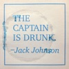 The Captain Is Drunk Single