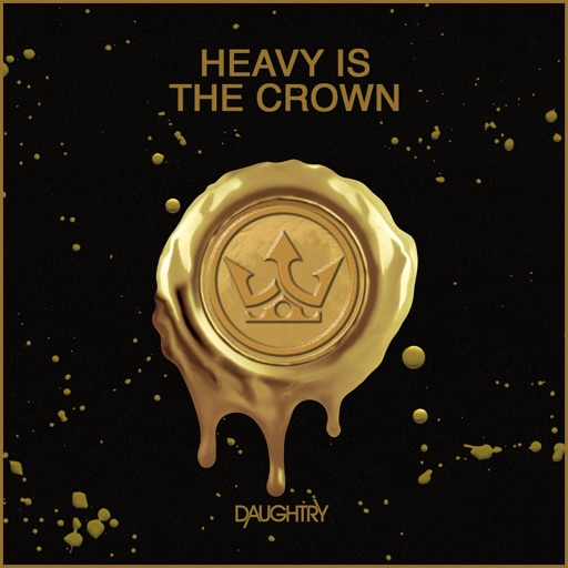 Art for Heavy Is The Crown by Daughtry