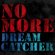 DREAMCATCHER NO MORE - DREAMCATCHER