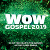 Various Artists - Wow Gospel 2019  artwork