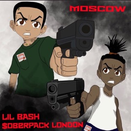 ‎Moscow - Single by Lil Bash & Soberpack London