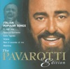 The Pavarotti Edition, Vol. 10: Italian Popular Songs, Luciano Pavarotti