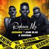 Grenade, John Blaq & Sheebah - Replace Me artwork