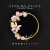 Naomi Raine - Find My Peace (Extended Version) artwork