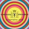 Vintage Trouble - Chapter II - EP 2 portada
