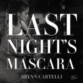 Brynn Cartelli - Last Night's Mascara