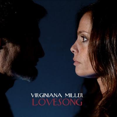 Lovesong - Single - Virginiana Miller