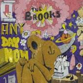 The Brooks - So Turned On