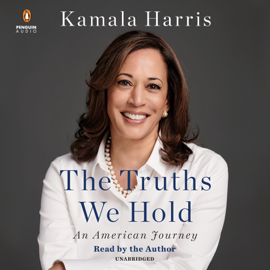 The Truths We Hold: An American Journey (Unabridged) audiobook