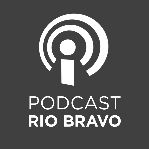 Podcast RioBravo