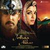 Jodhaa Akbar Original Motion Picture Soundtrack