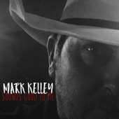 Mark Kelley - Bar Like This