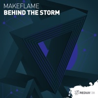 Behind The Storm - MAKEFLAME