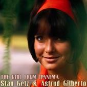 Stan Getz (feat. Joao Gilberto, Astrud Gilberto - (The) Girl from Ipanema