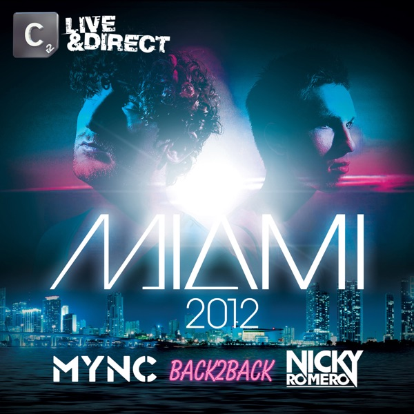 Miami 2012 (Mixed by Mync & Nicky Romero)