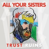 All Your Sisters - Self-Medicating