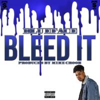 Blueface - Bleed It