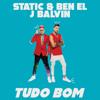 Static & Ben El & J Balvin - TUDO BOM ilustración