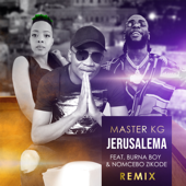 Jerusalema (feat. Burna Boy & Nomcebo Zikode) [Remix]