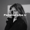 Monaldin - Femme Like U (feat. Emma Peters) обложка