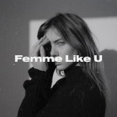 Femme Like U (feat. Emma Peters)