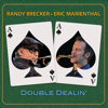 Randy Brecker & Eric Marienthal - Double Dealin'  artwork