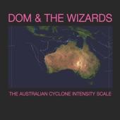 Dom & The Wizards - Cellophane Aeroplane