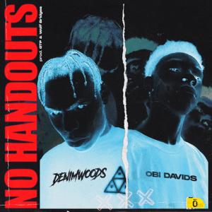 Denimwoods & Obi Davids - No Handouts