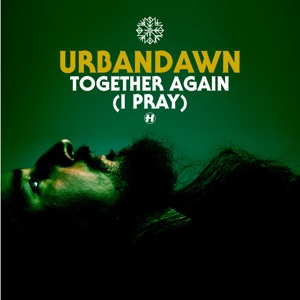 Together Again (I Pray) - Single